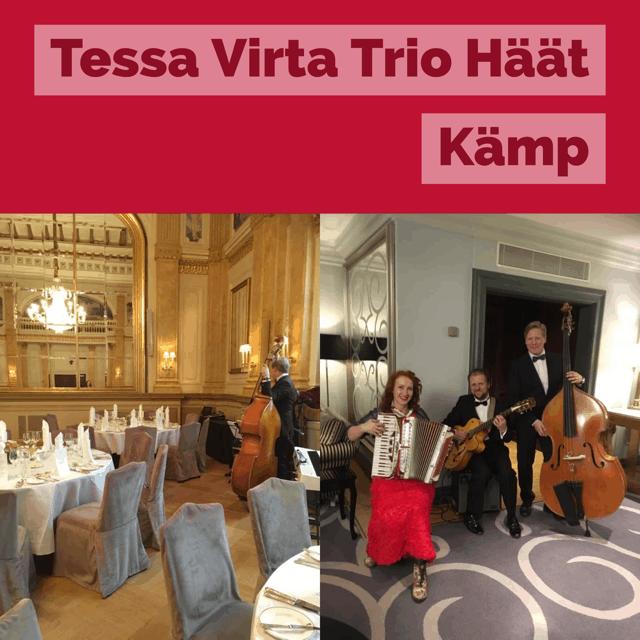 Tessa Virta Trio Kämp häät